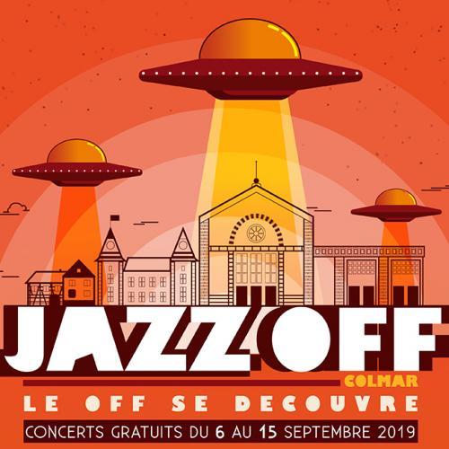 Festival JAZZ OFF, le Off se découvre au Grillen