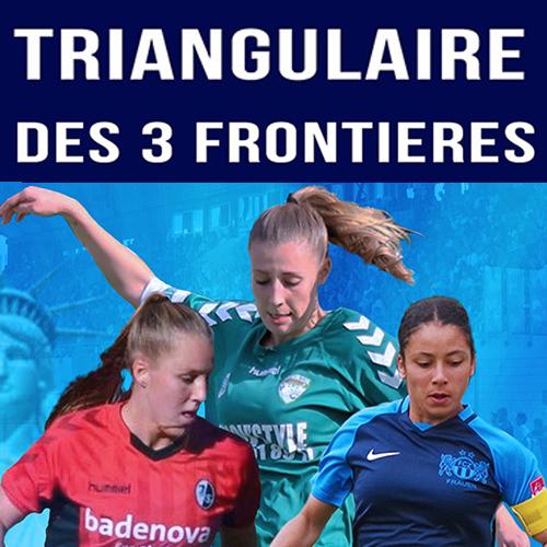 Tournoi féminin des 3 frontières le 8 février au Colmar Stadium